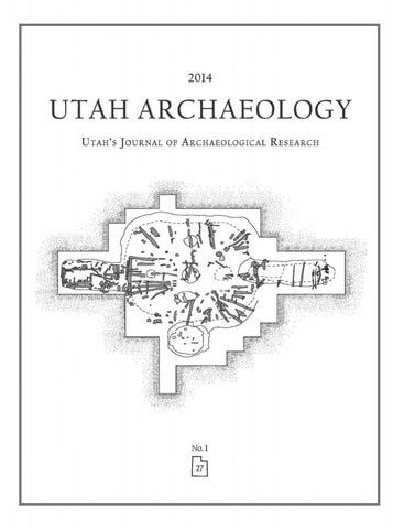 Utah Archaeology Volume 27, Number 1, 2014 by Utah State