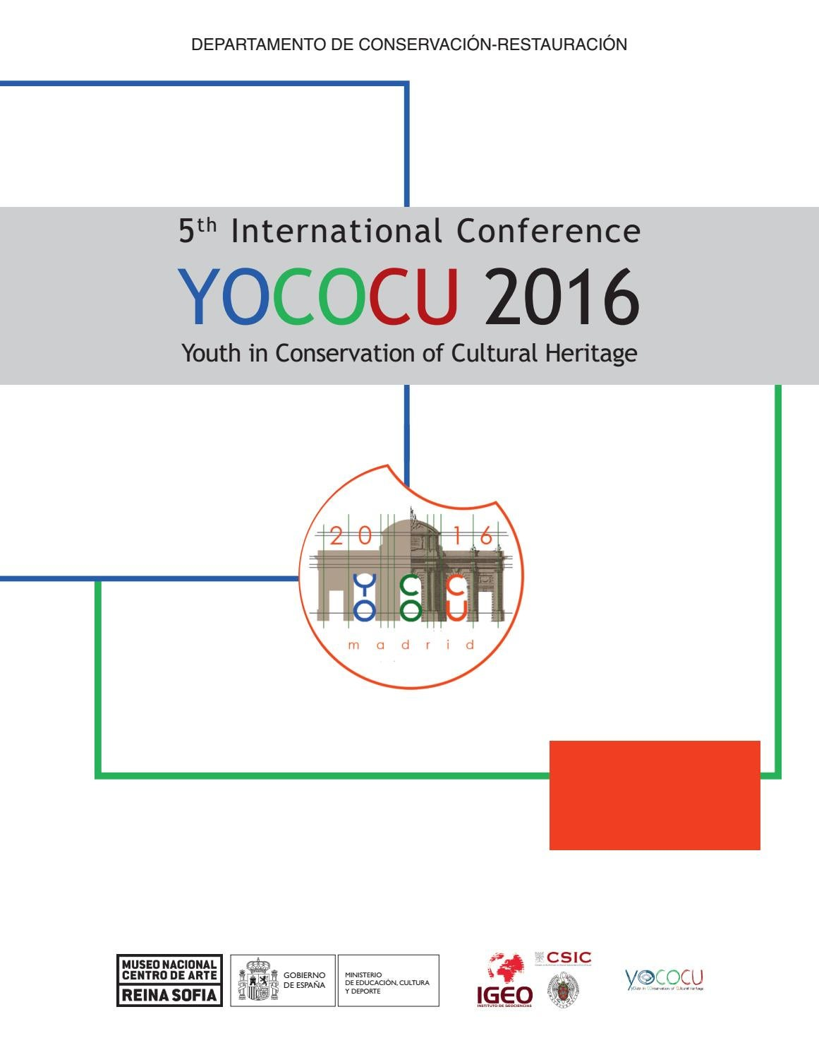 hight resolution of 5th international conference yococu 2016 youth in conservation of cultural heritage by museo reina sof a issuu
