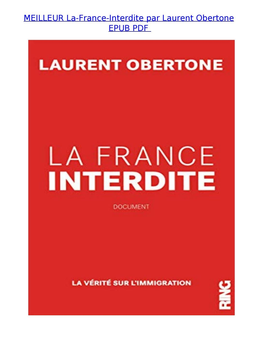 Laurent Obertone La France Interdite : laurent, obertone, france, interdite, Meilleur, France, Interdite, Laurent, Obertone, Raymond.mitchell, Issuu