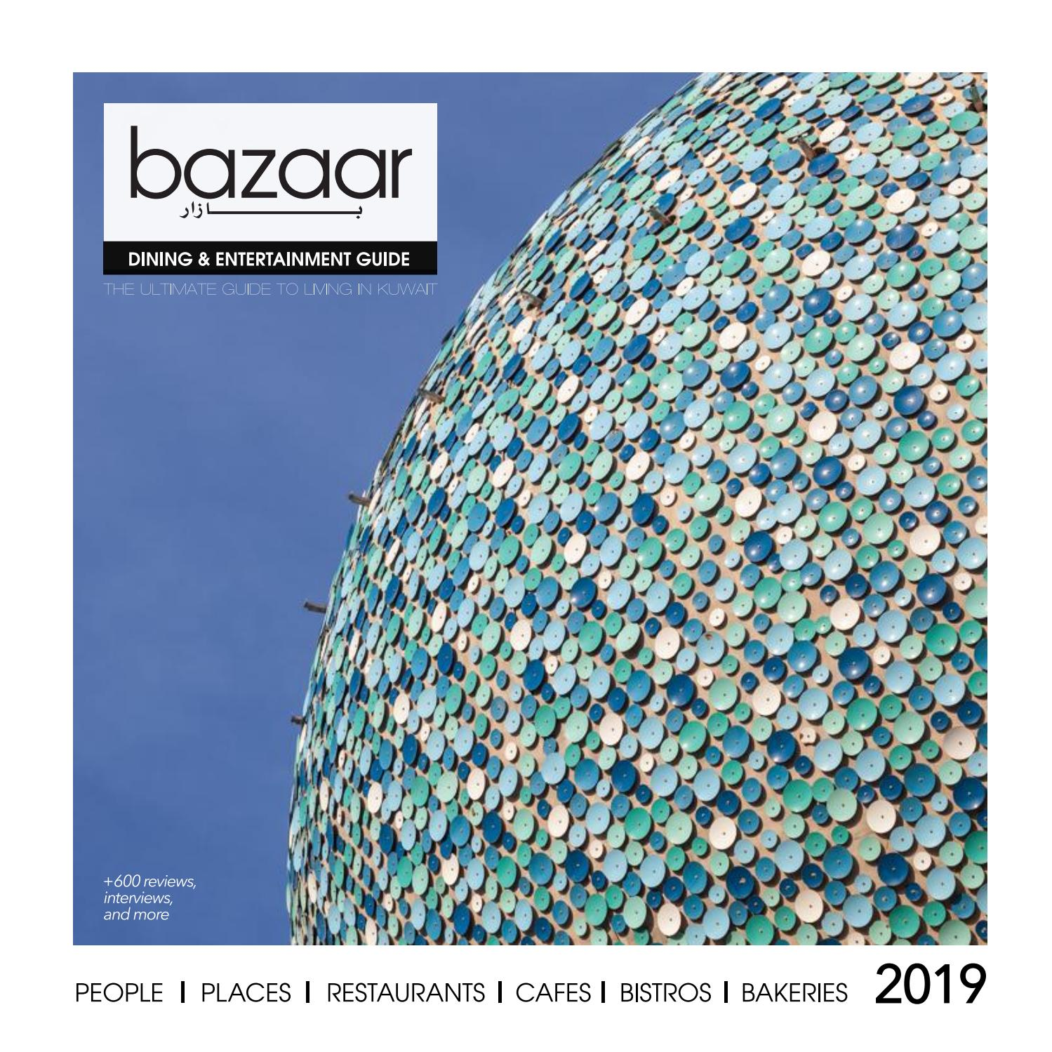 2019 Bazaar Dining And Entertainment Guide By Bazaar