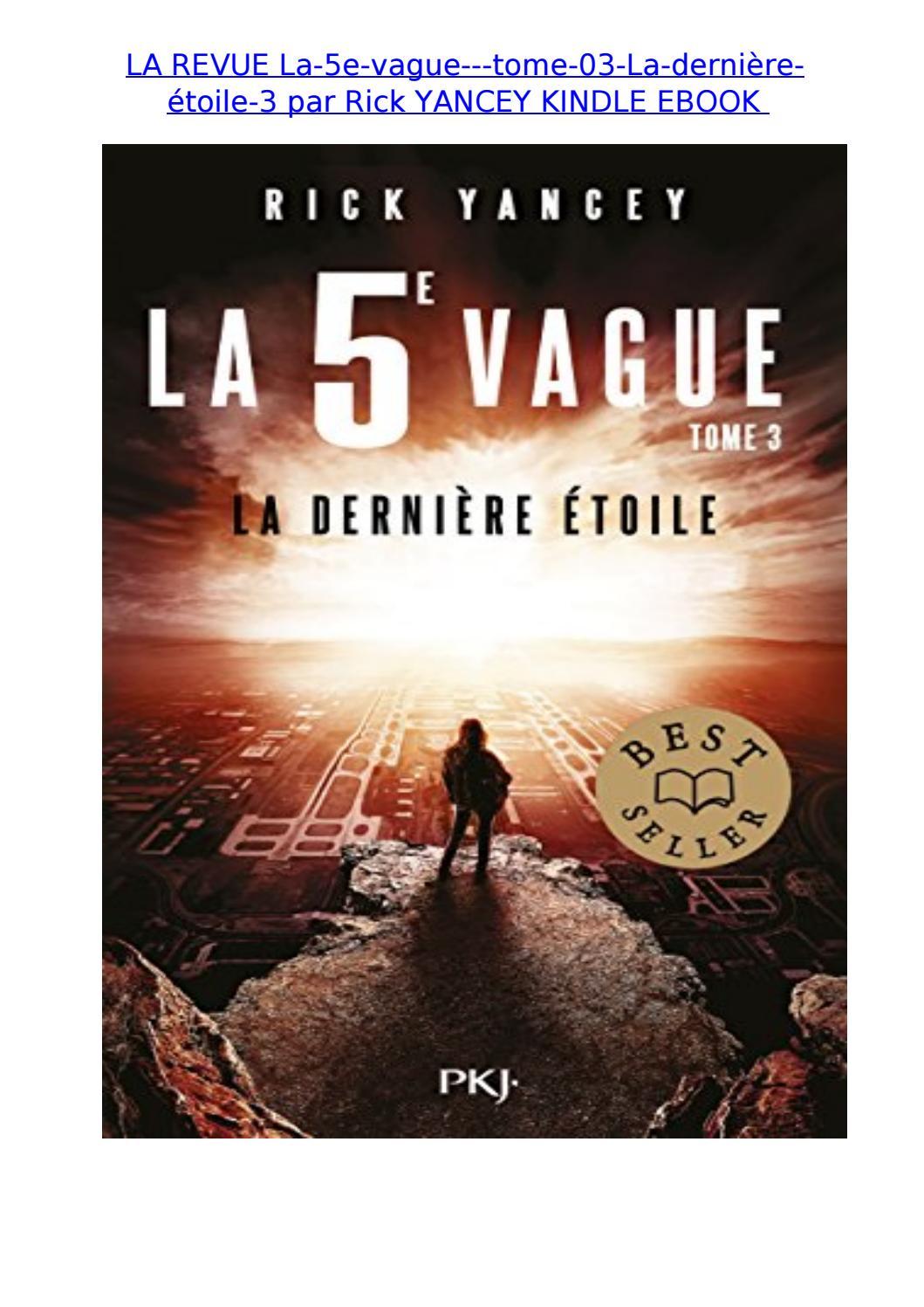 La 5eme Vague Tome 3 Epub : vague, Revue, Vague, Derniere, Etoile, Yancey, Kindle, Ebook, Aaron.myers, Issuu
