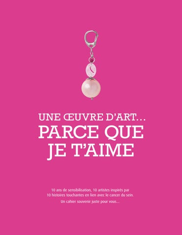 Parce Que Je L Aime : parce, Oeuvre, D'art, Parce, T'aime, Canadian, Cancer, Society, Issuu
