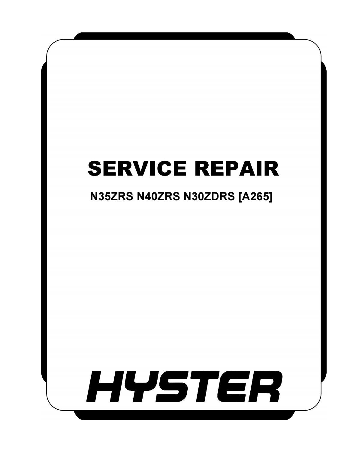 hight resolution of hyster a265 n40zrs forklift service repair manual