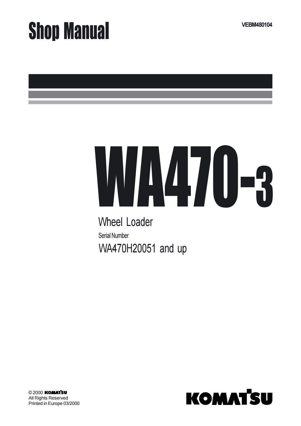 Komatsu WA470-3 Wheel Loader Service Repair Manual SN