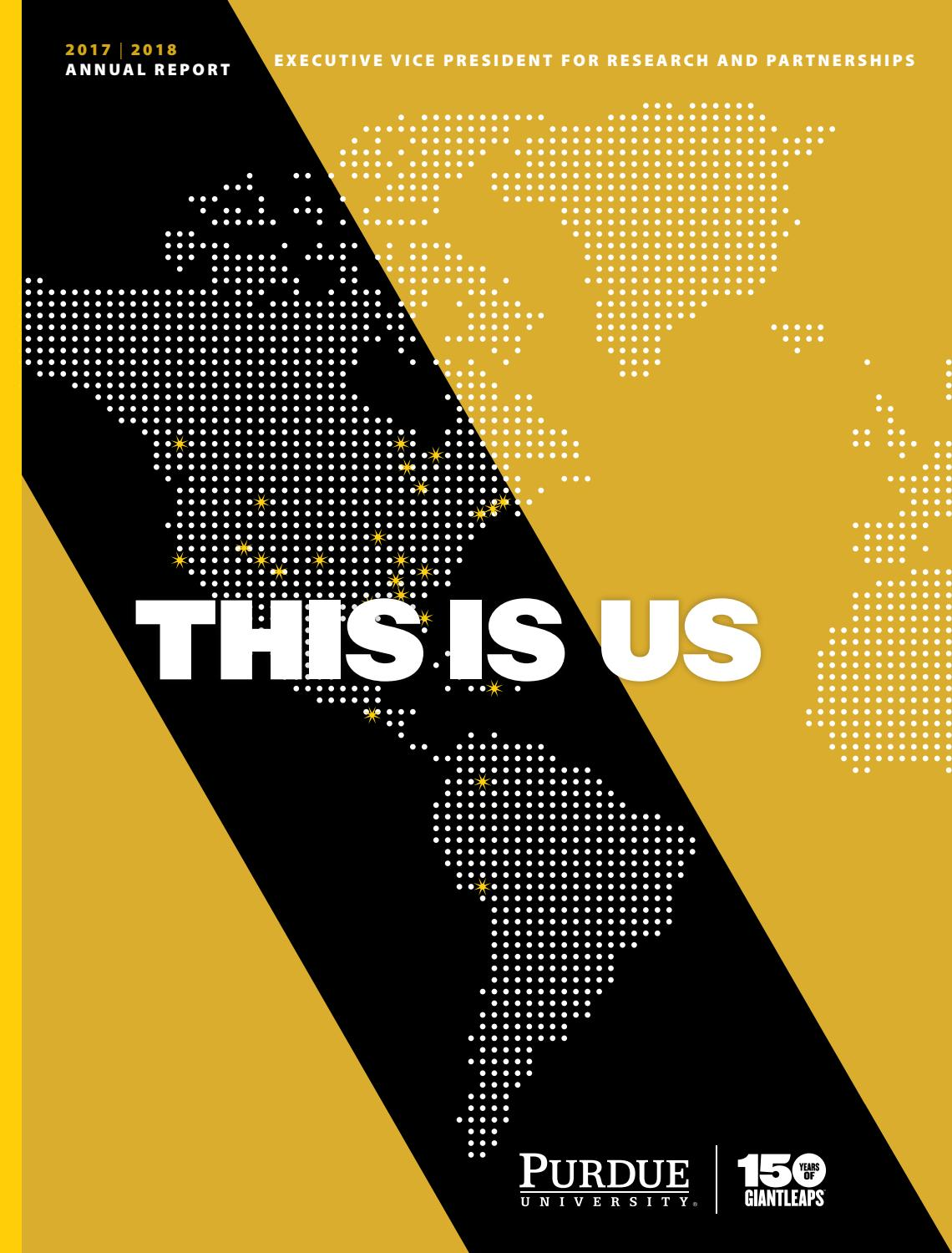 hight resolution of this is us 2017 2018 evprp annual report by purdue university office of the executive vice president for research and partnerships issuu
