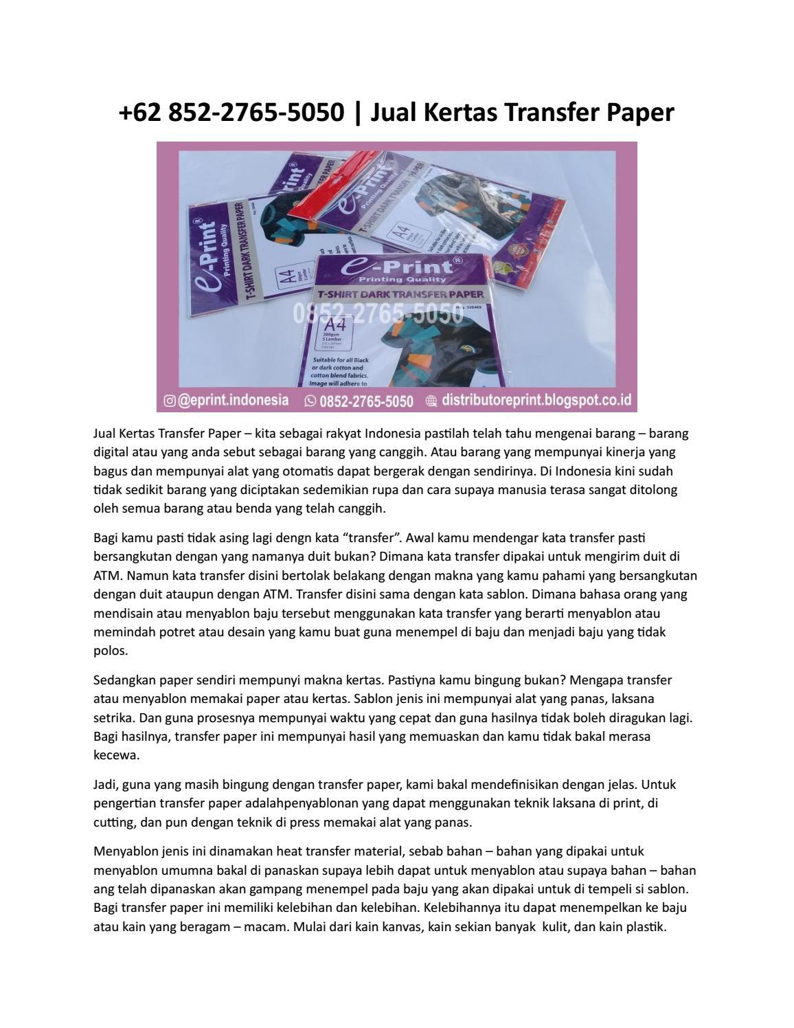 Cara Menggunakan Kertas Transfer Paper : menggunakan, kertas, transfer, paper, 852-2765-5050, Kertas, Transfer, Paper, Eprint, Issuu