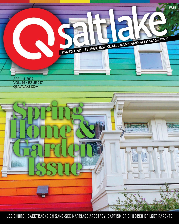 Qsaltlake Magazine 297 April 4 2019 By Qsaltlake