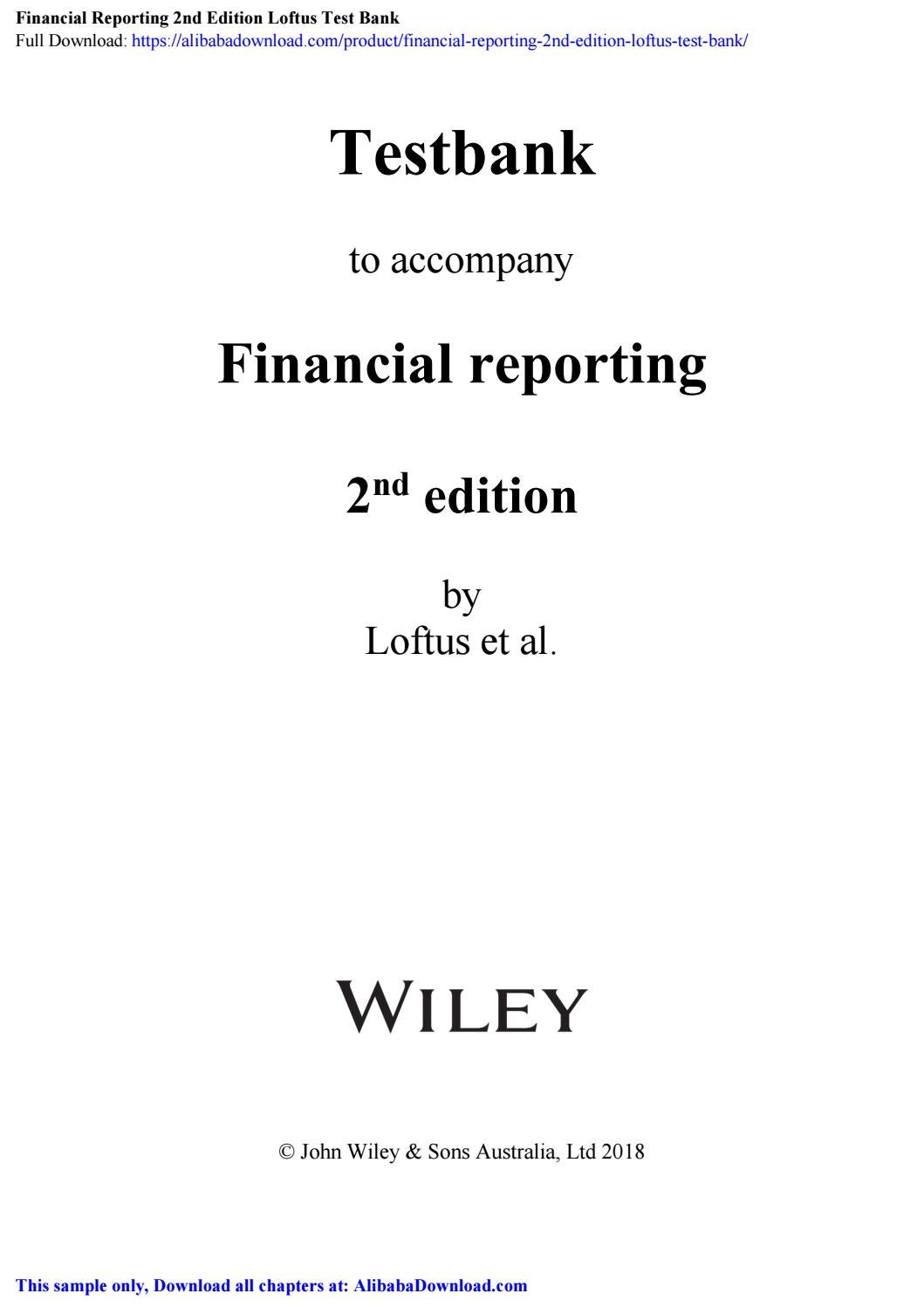 Financial Reporting 2nd Edition Loftus Test Bank by Martha