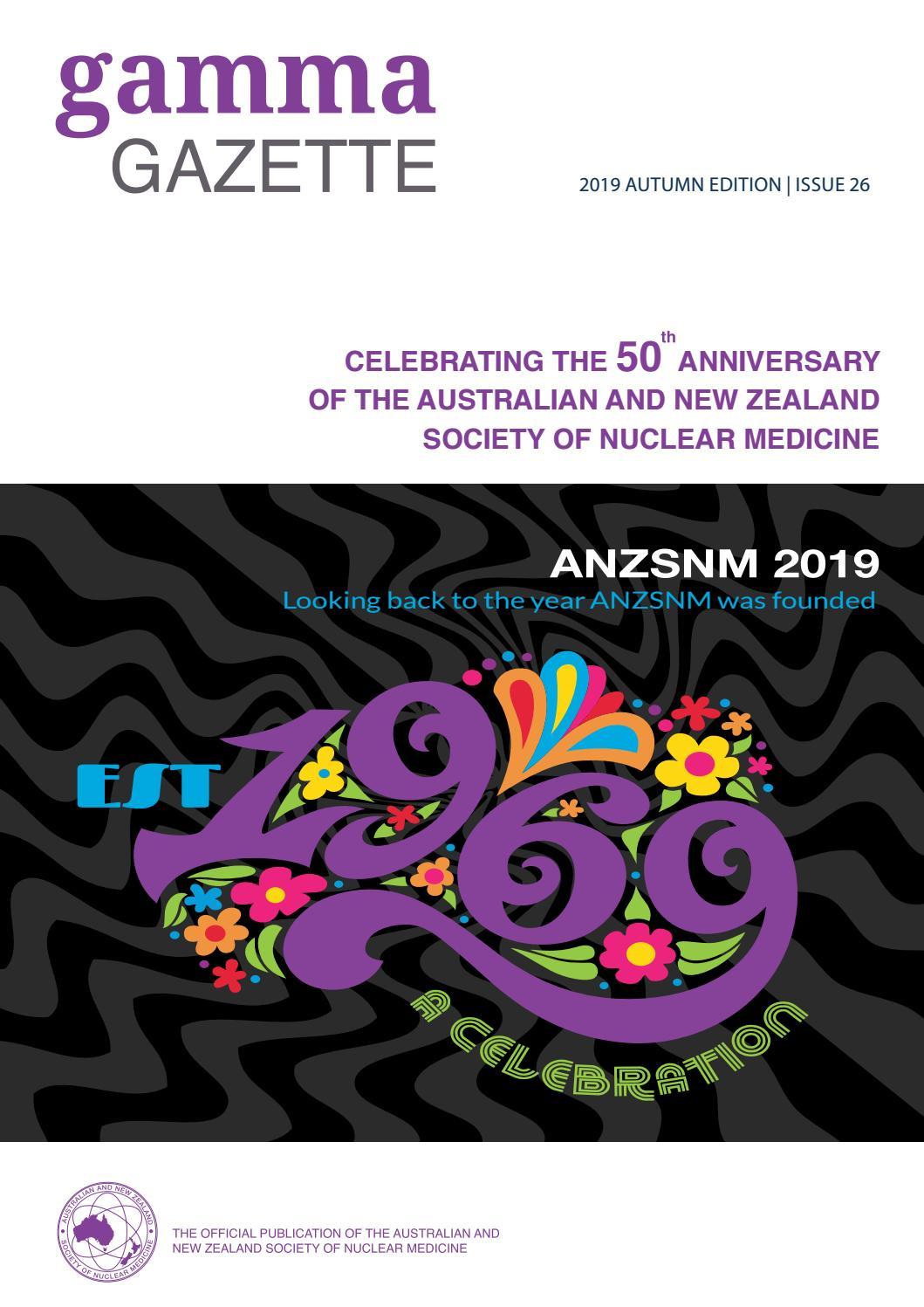 Gamma Gazette Autumn Edition 2019 by ANZSNM - issuu