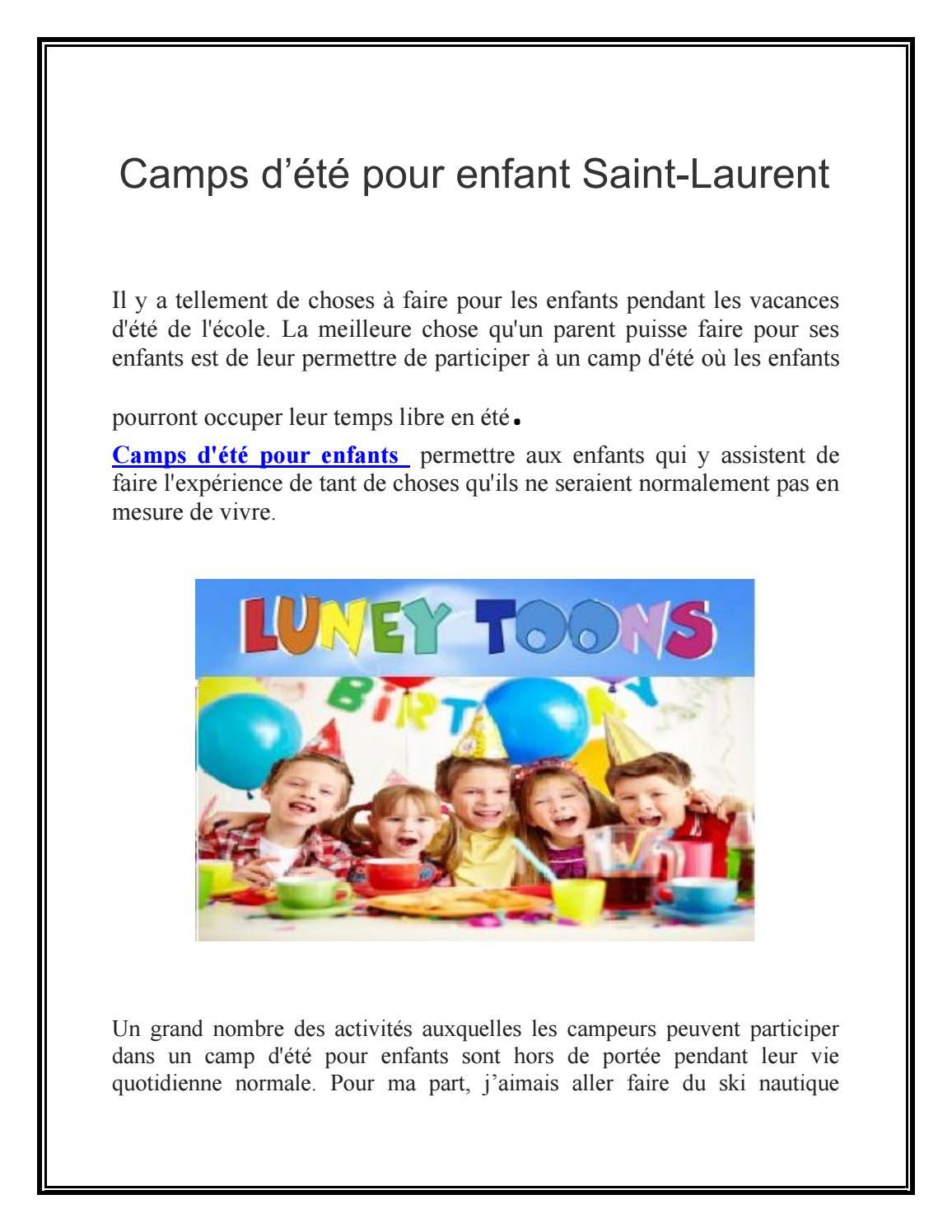 Que Faire Pendant Les Vacances D été : faire, pendant, vacances, été, Camps, D'été, Enfant, Saint-Laurent, Garderieluneytoons11, Issuu