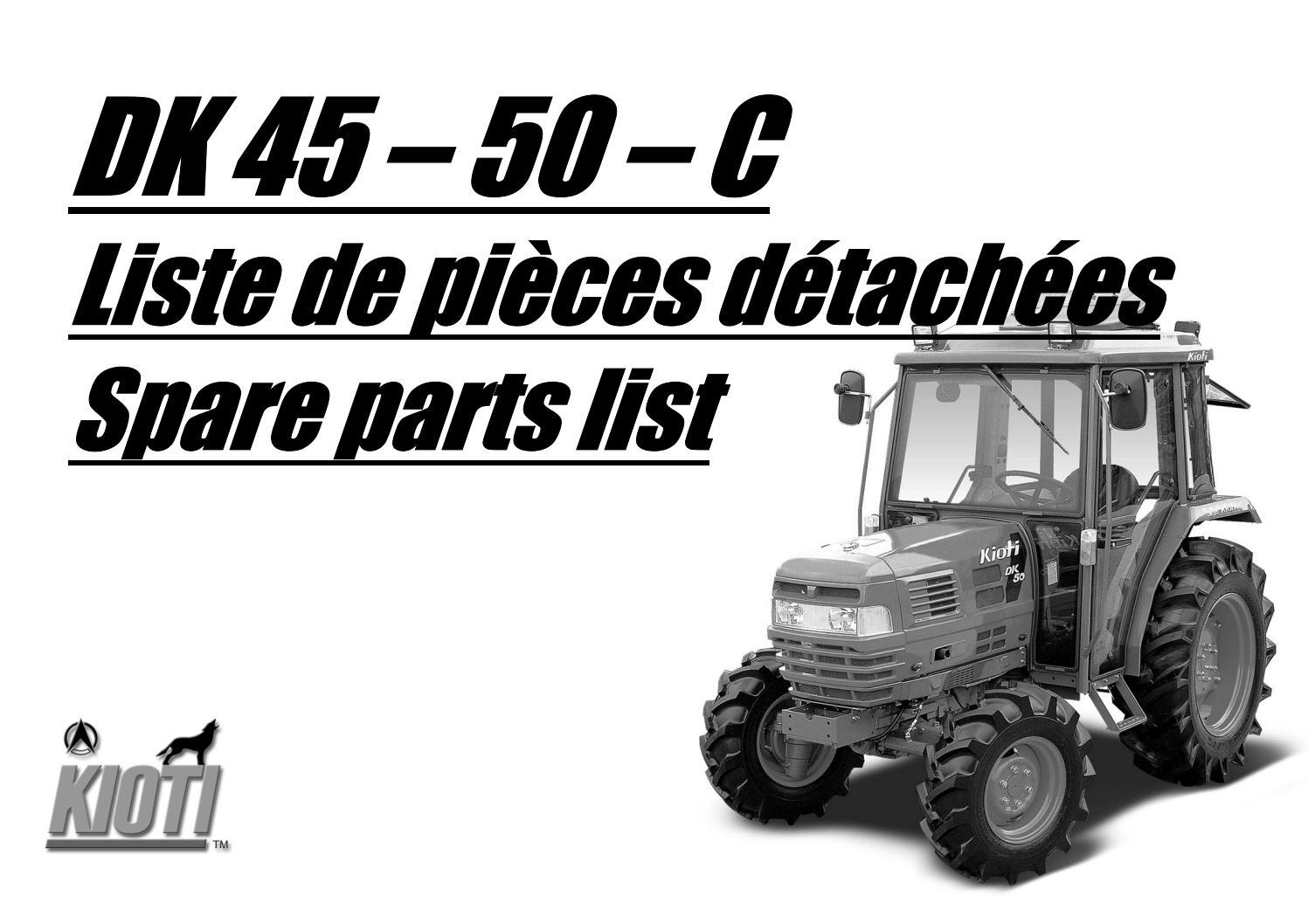 Kioti Daedong DK45 Tractor Parts Catalogue Manual by