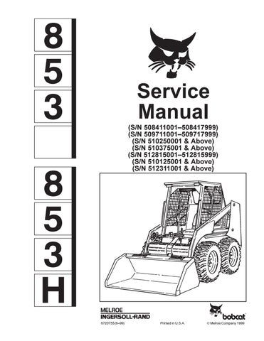 BOBCAT 853 SKID STEER LOADER Service Repair Manual SN