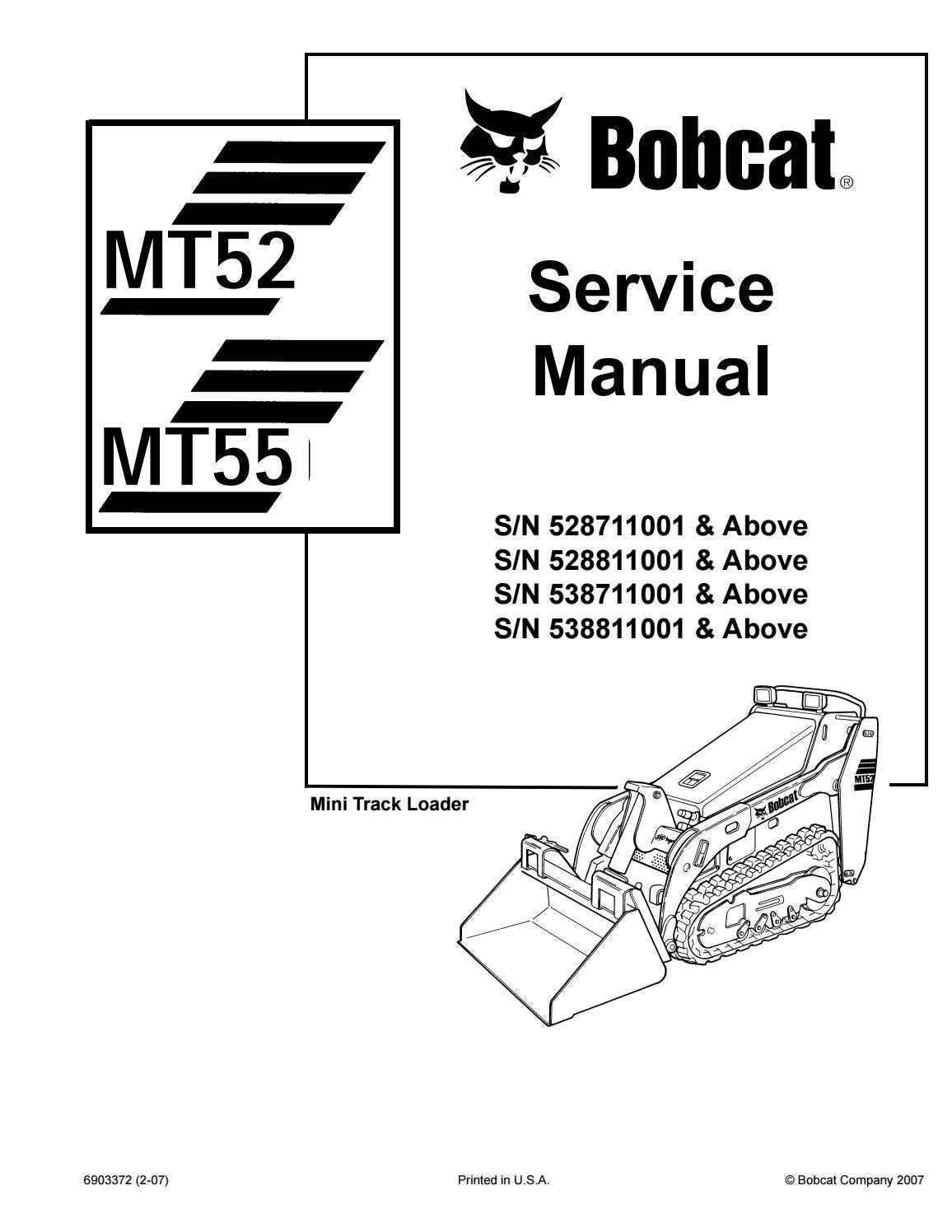 BOBCAT MT52 COMPACT TRACK LOADER Service Repair ManualSN