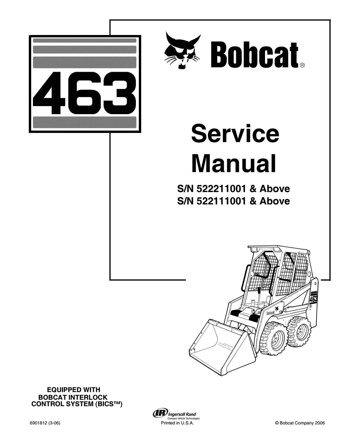 BOBCAT 463 SKID STEER LOADER Service Repair Manual SN