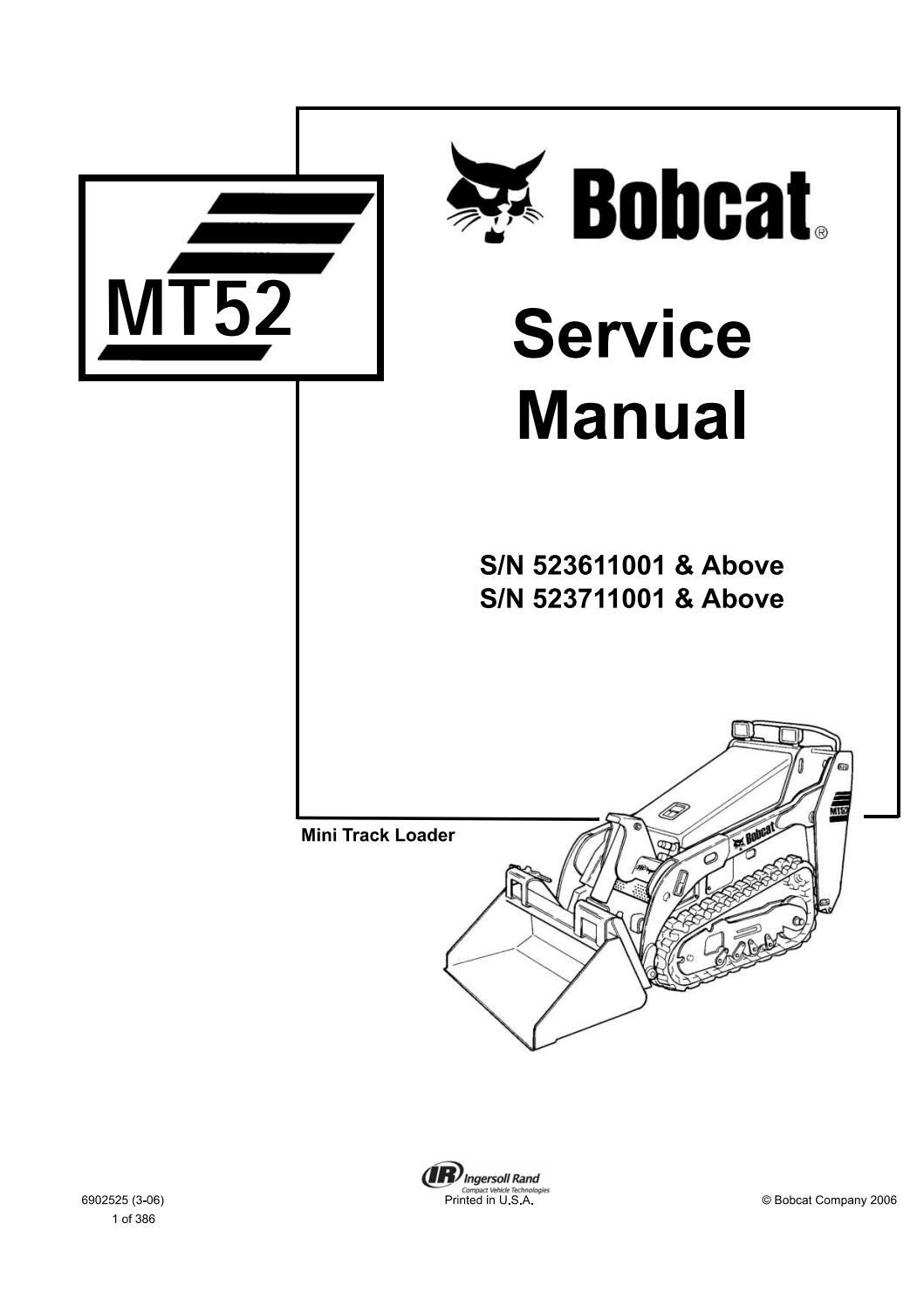 Bobcat MT52 Mini Track Loader Service Repair Manual (S/N