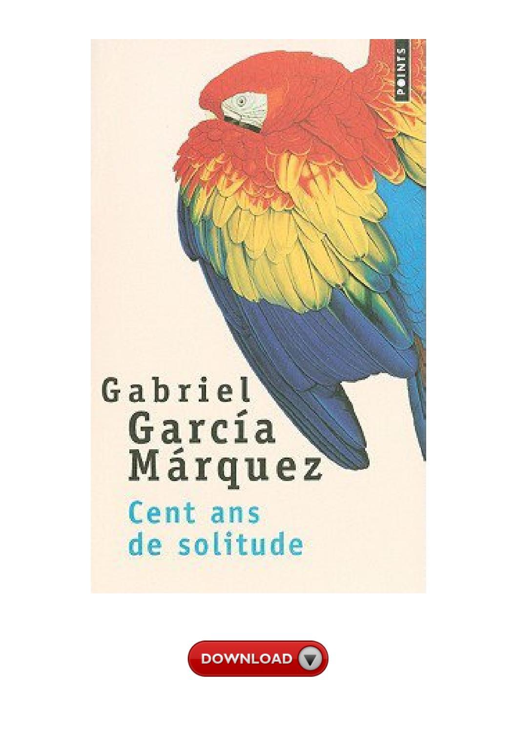 Cent Ans De Solitude Pdf : solitude, Online, Ebook, Solitude, Hundred, Years, Solitude), Jameslindberg57, Issuu