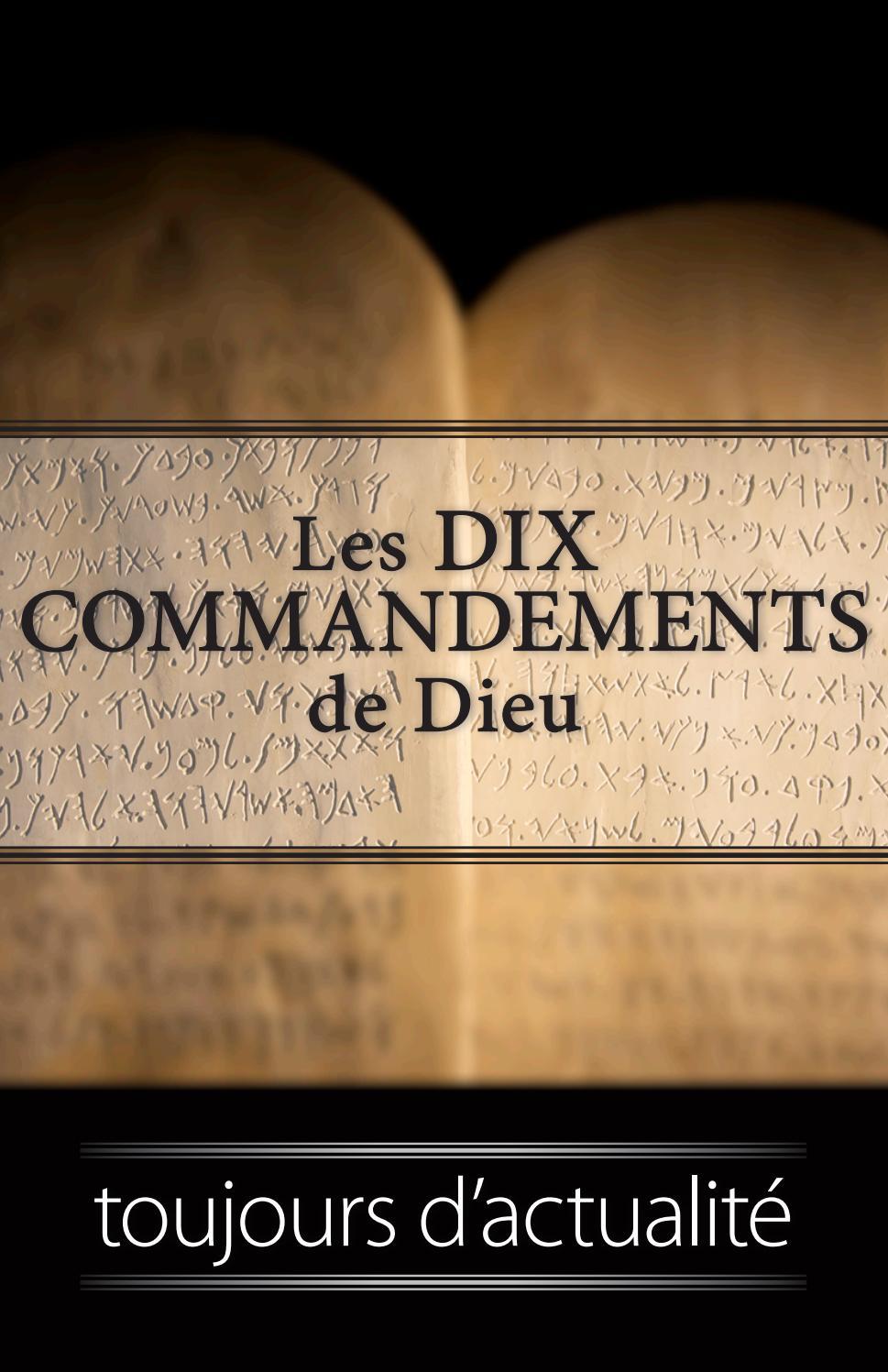 Les 10 Commandements De Dieu : commandements, Commandements, Toujours, D'actualité, Life,, Truth, Issuu