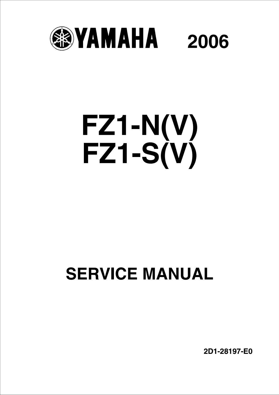 2006 Yamaha FZ1-N(V) FZ1-S(V) Service Repair Manual by