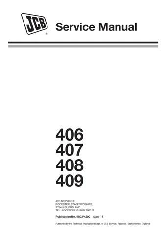 JCB 407 Wheel Loading Shovel Service Repair Manual