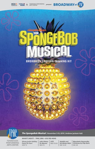 Spongebob Musical Nickelodeon Date : spongebob, musical, nickelodeon, Broadway, SpongeBob, Musical, Performing, Magazines, Nashville, Issuu