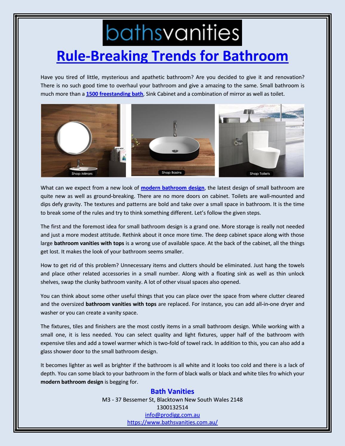 Rule Breaking Trends For Bathroom By Baths Vanities Issuu