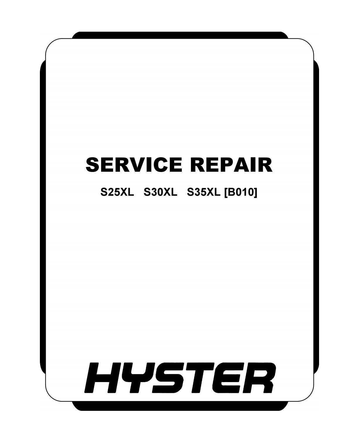 Hyster B010 (S30XL) Forklift Service Repair Manual by