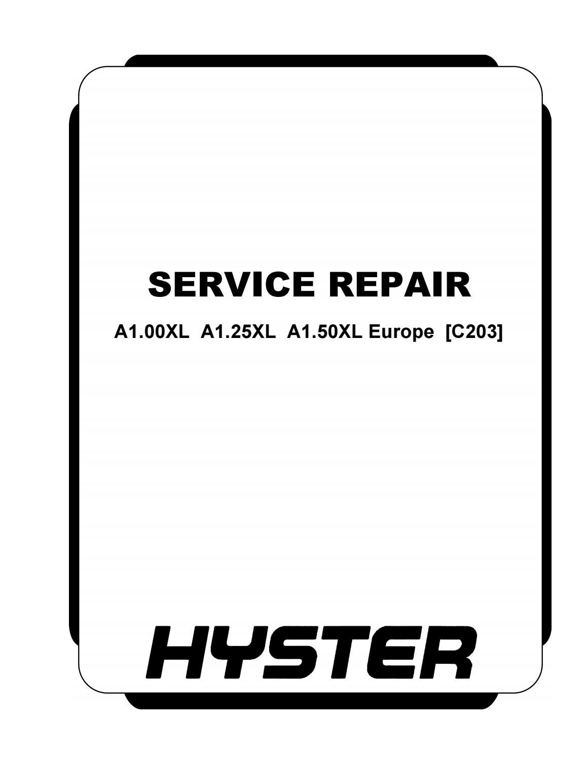 Hyster C203 (A1.25XL Europe) Forklift Service Repair