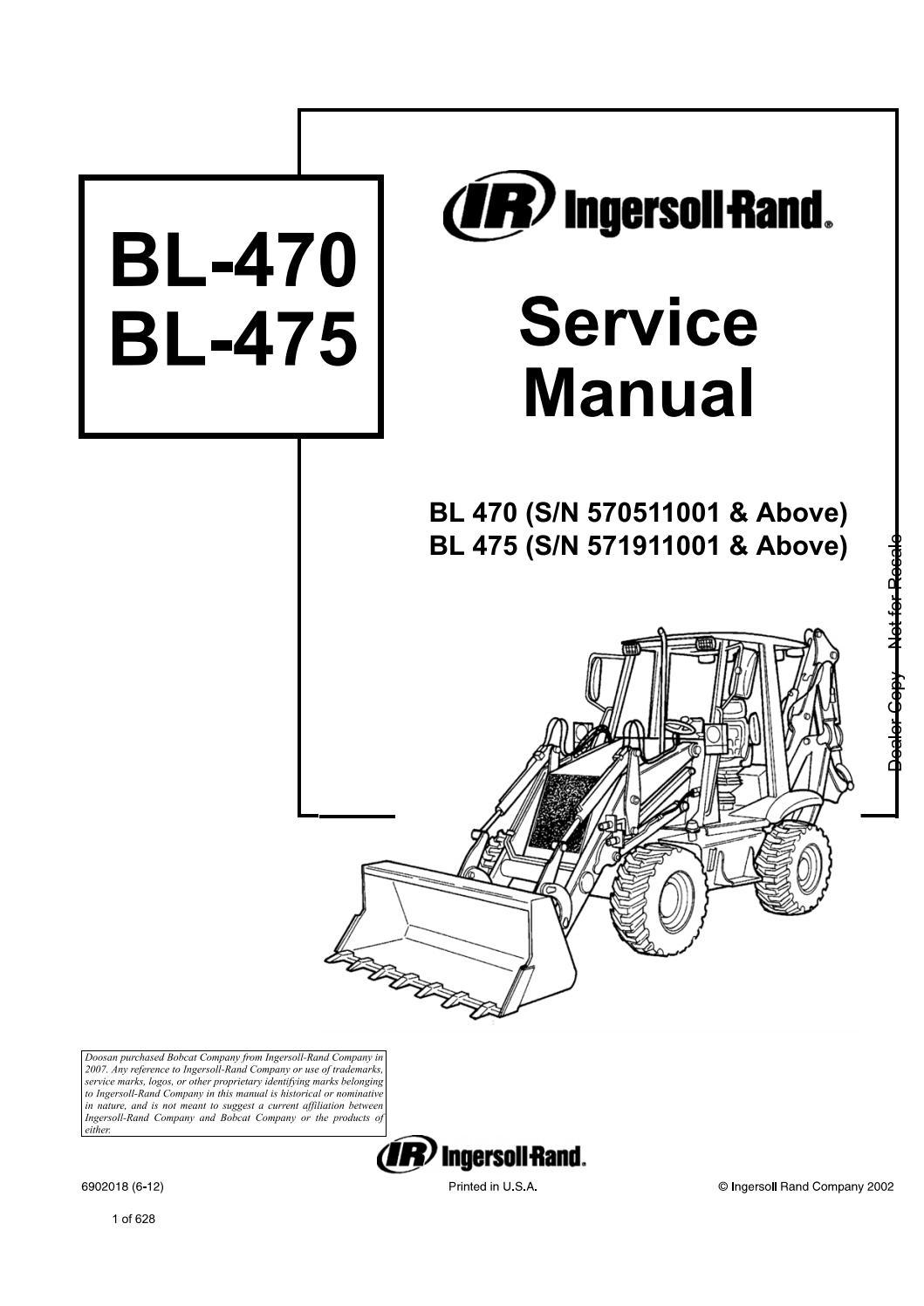 Bobcat Ingersoll Rand BL470, BL475 Backhoe Loader Service