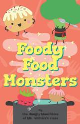 Foody Food Monsters by Writers Exchange issuu