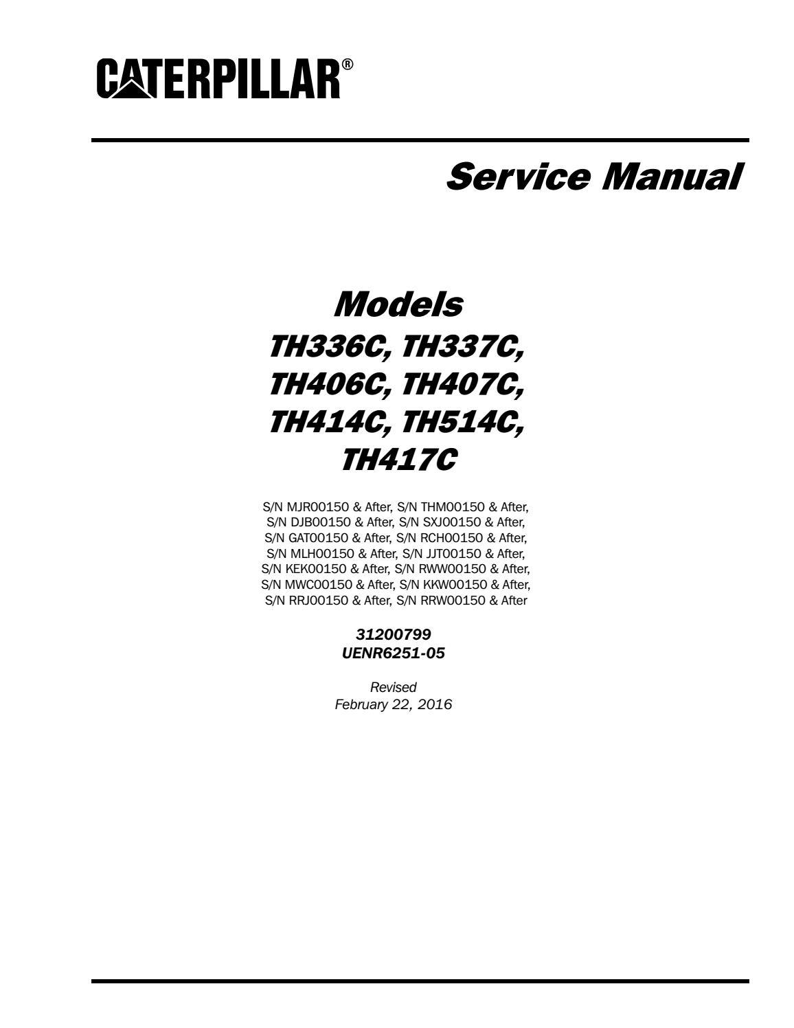 Caterpillar Cat TH417C Telehandler Service Repair Manual
