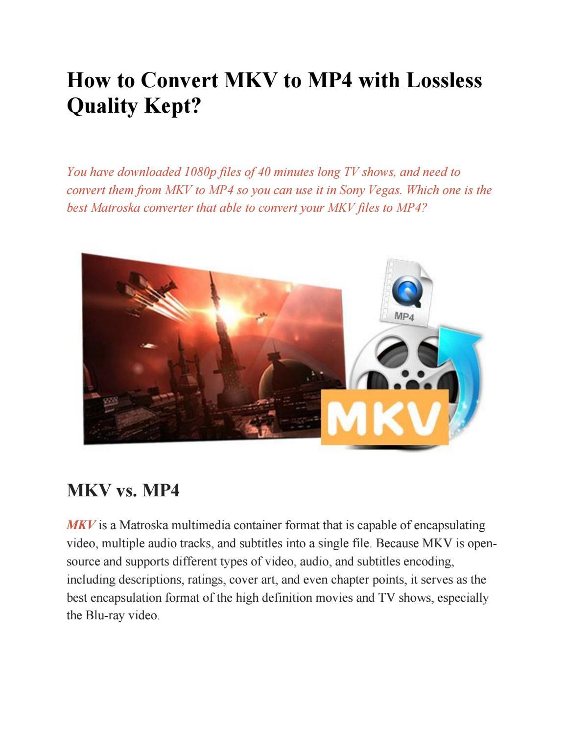 Mkv Vs Mp4 : Convert, Lossless, Quality, Kept?, Paris, Young, Issuu