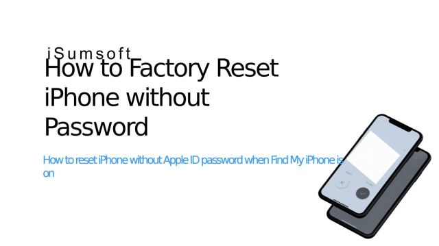 How to Reset iPhone without Apple ID password when Find My iPhone