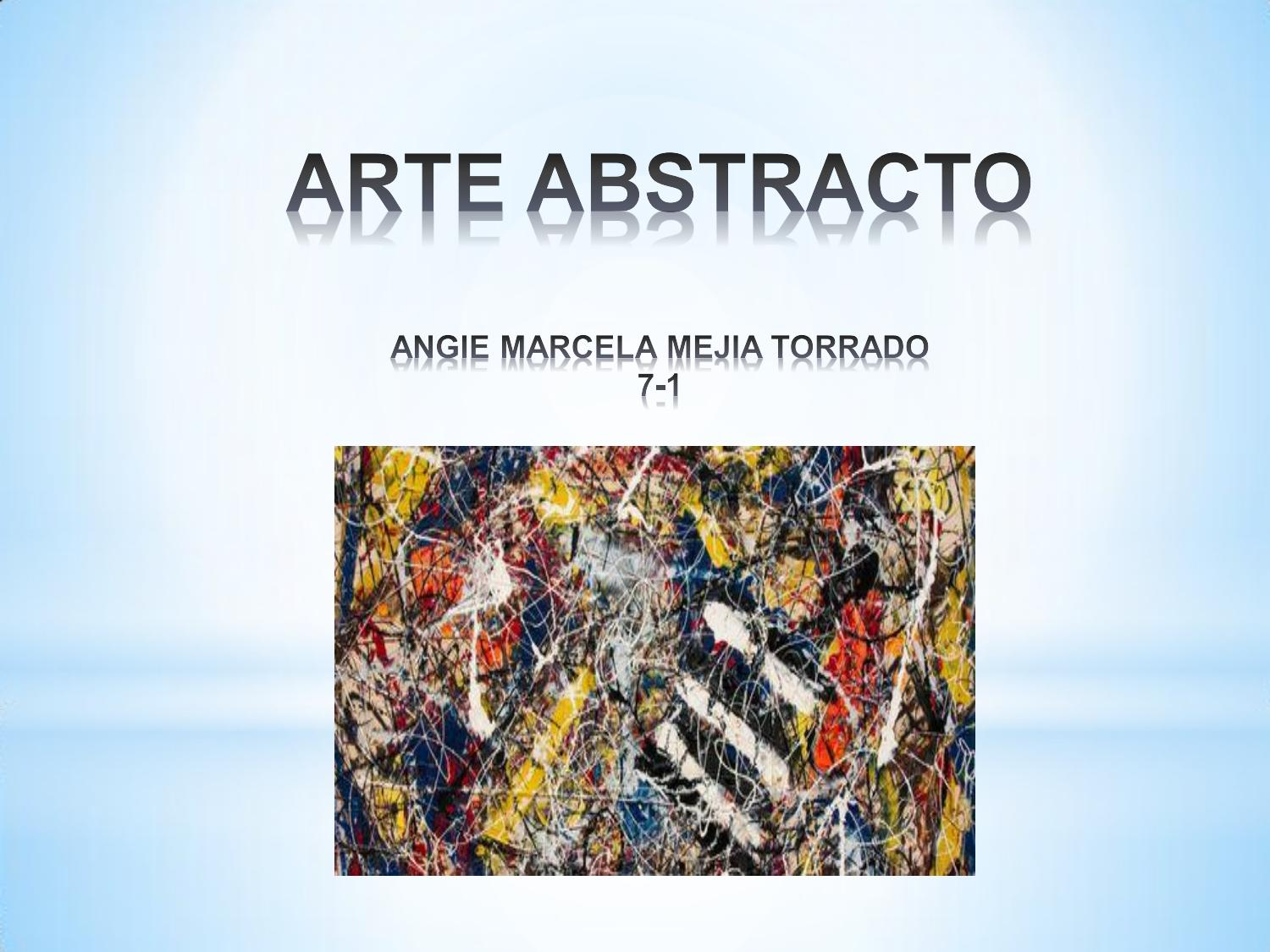 Arte Abstracto By Angi11 Issuu