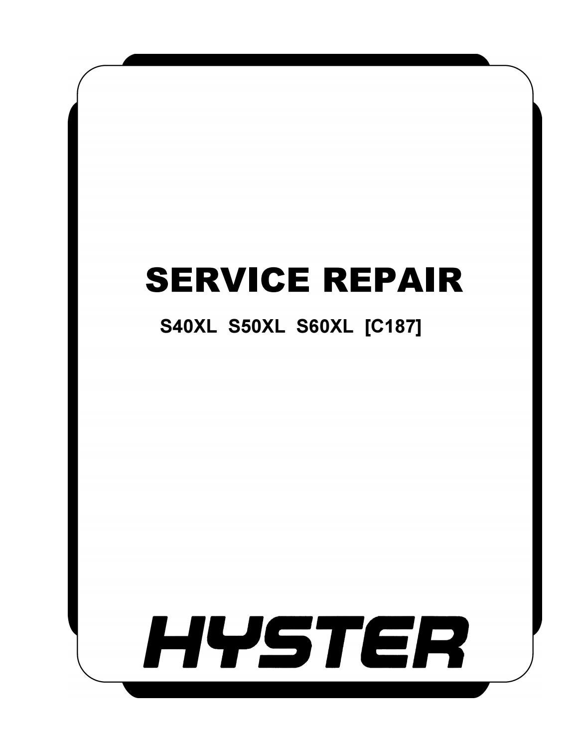 Hyster C187 (S60XL) Forklift Service Repair Manual by