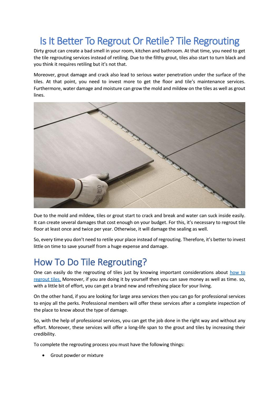 to regrout or retile tile regrouting
