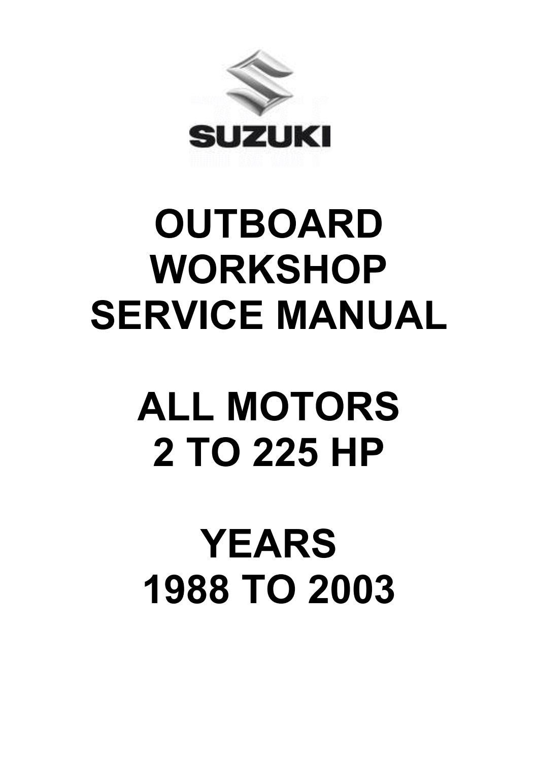 Suzuki Dt55 Dt 55 1988 1997 Factory Service Repair Manual