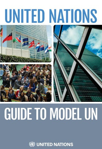 Un+1 - Un : United, Nations, Guide, Model, Publications, Issuu