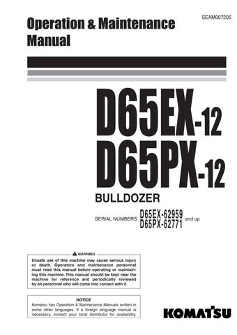 KOMATSU D65EX-12 D65PX-12 BULLDOZER OPERATION