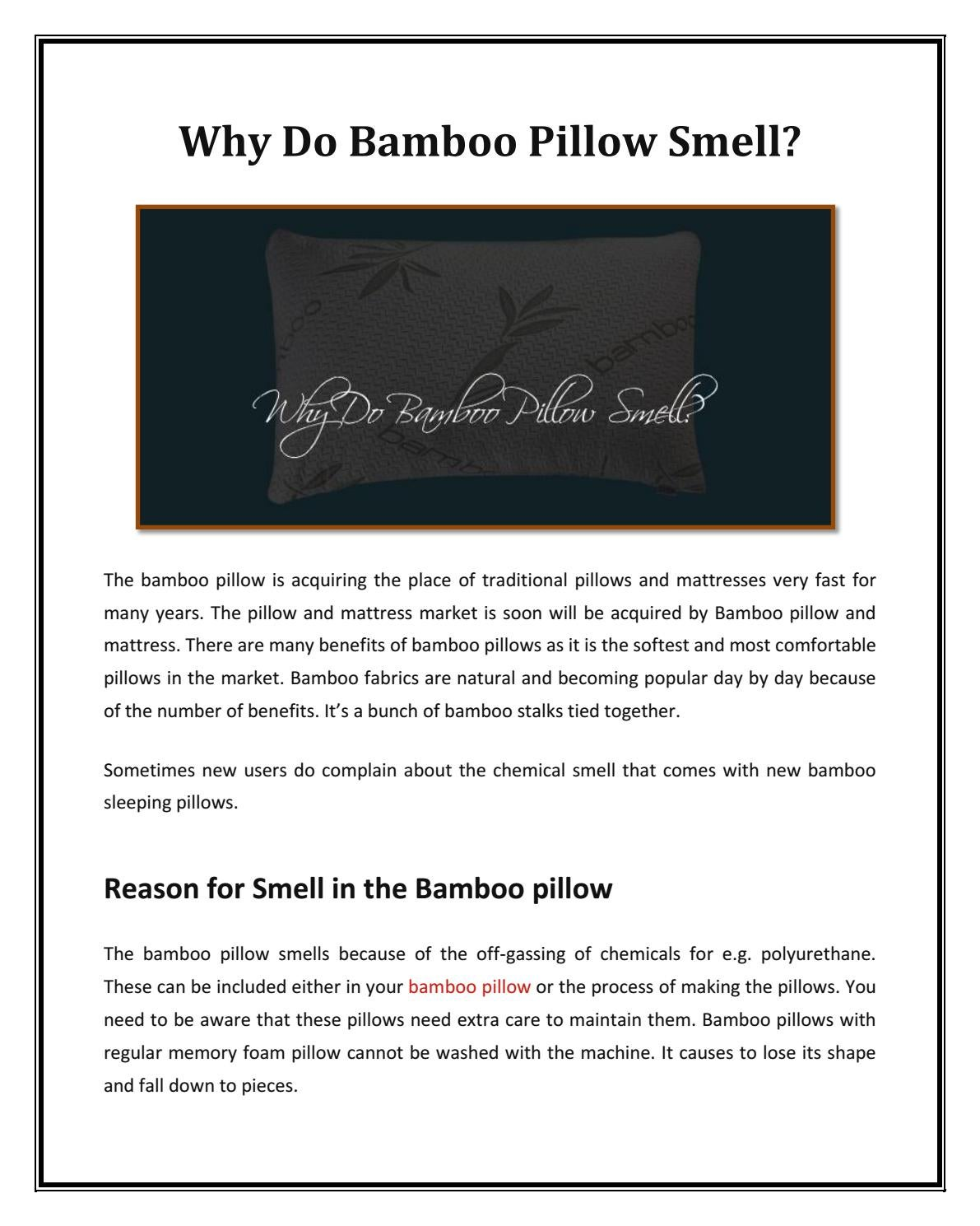 why do bamboo pillow smell by