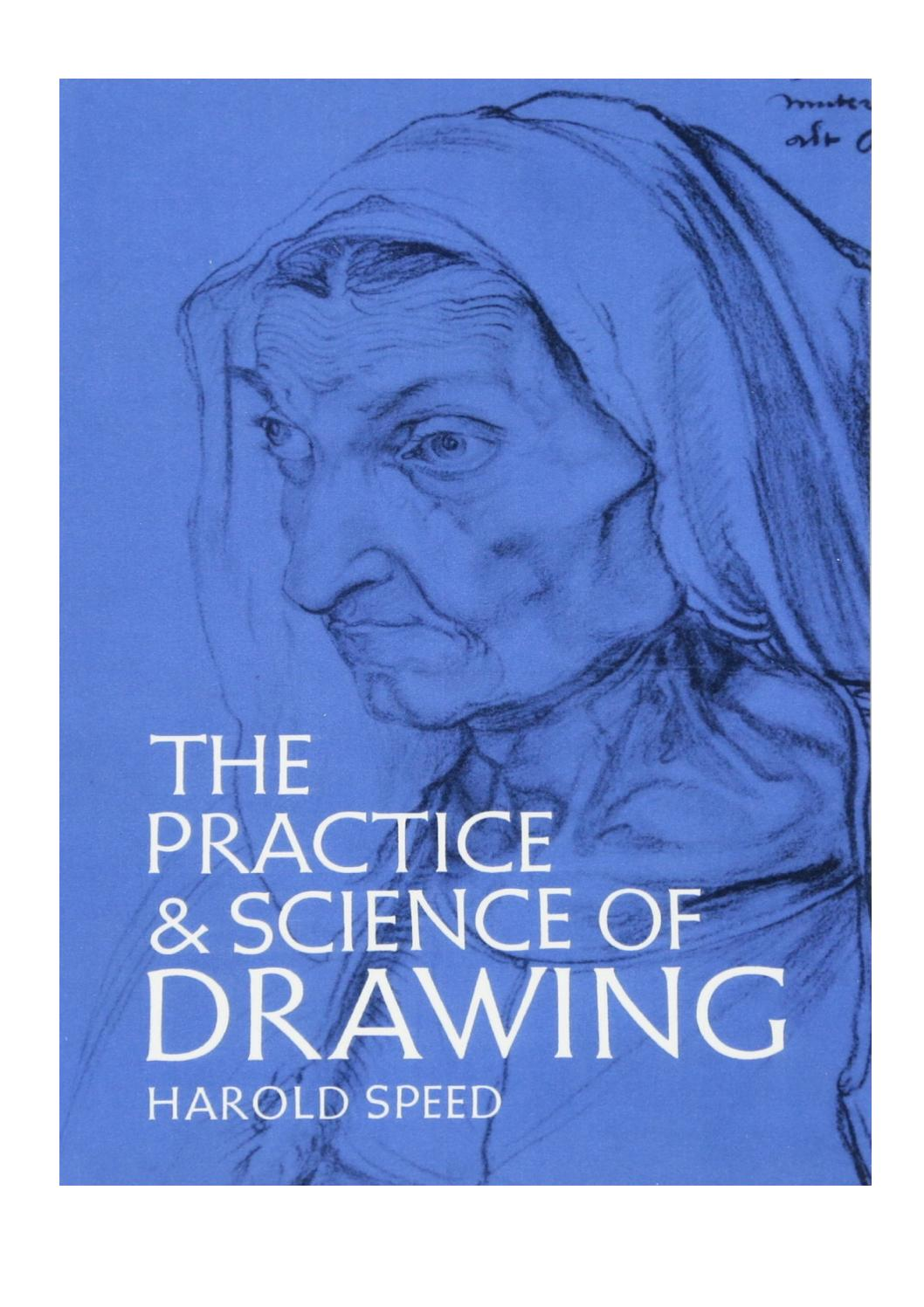 The Practice And Science Of Drawing : practice, science, drawing, Practice, Science, Drawing, Dover, Instruction, Harold, Speed, Fenno, Renee, Issuu