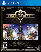 Kingdom Hearts : The Story So Far