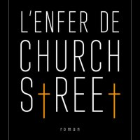 L'enfer de Church street : Jake Hinkson