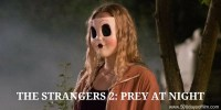 The Strangers 2: Prey At Night