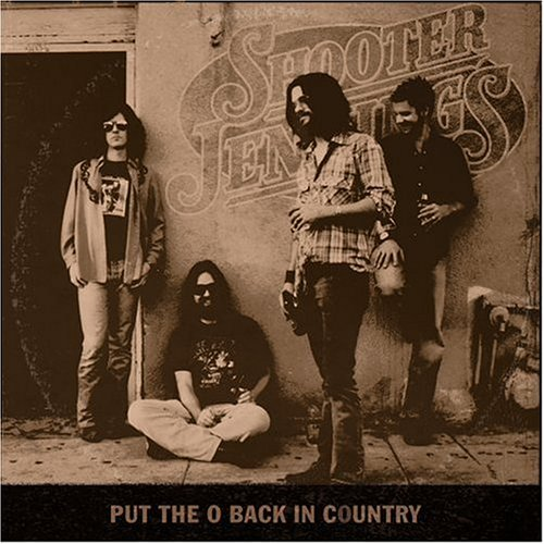 Put the O Back in Country 2005  Shooter Jennings Albums  LyricsPond