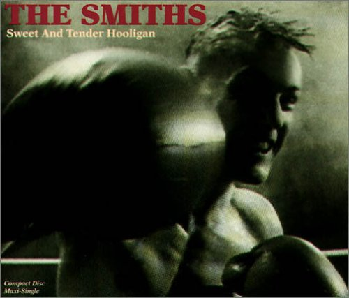 Sweet and Tender Hooligan 1995  The Smiths Albums