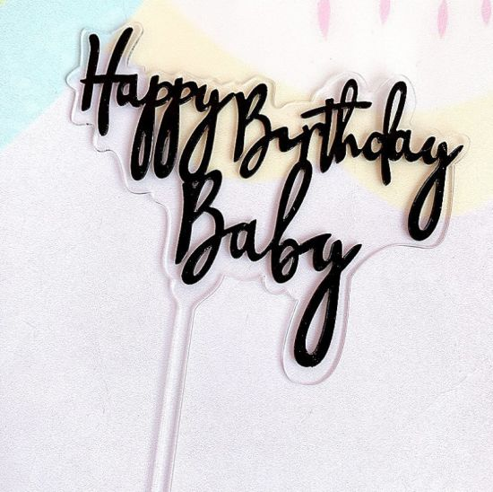 China Acrylic Happy Birthday Baby Cake Topper China Cake Topper And Cake Decoration Price