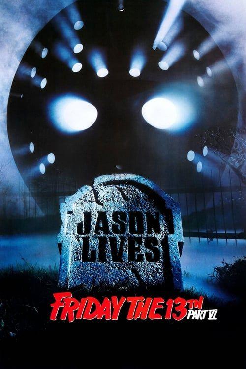 Key visual ofFriday the 13th Part VI: Jason Lives