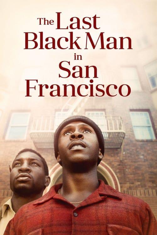 Key visual ofThe Last Black Man in San Francisco