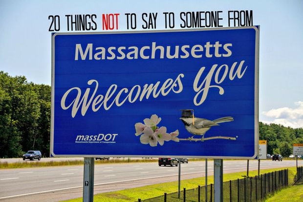 20 Things Not To Say To Someone From Massachusetts