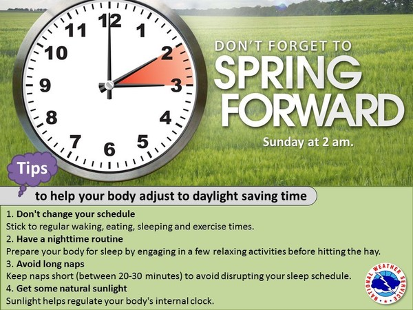 Don't forget to spring ahead when daylight saving time ...